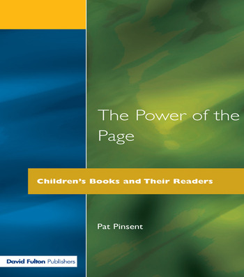 The Power of the Page Children's Books and Their Readers book cover