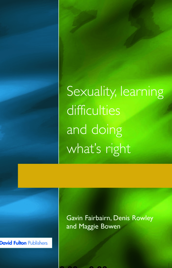 Sexuality, Learning Difficulties and Doing What's Right book cover