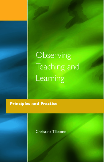 Observing Teaching and Learning Principles and Practice book cover
