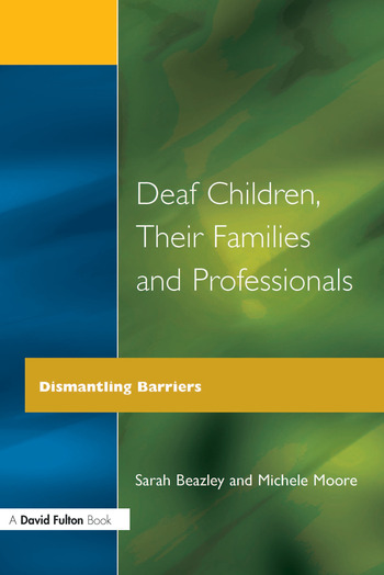 Deaf Children and Their Families book cover