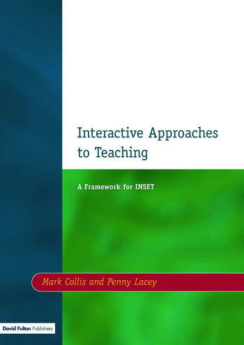 Interactive Approaches to Teaching A Framework for INSET book cover