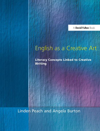 English as a Creative Art Literacy Concepts Linked to Creative Writing book cover