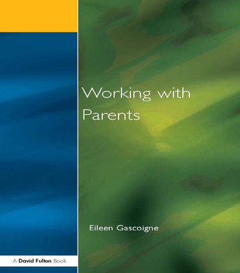 Working with Parents as Partners in Special Educational Needs book cover