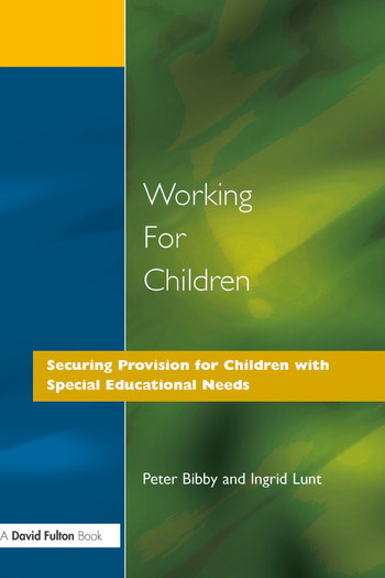 Working for Children Securing Provision for Children with Special Educational Needs book cover
