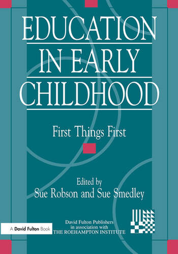 Education in Early Childhood First Things First book cover