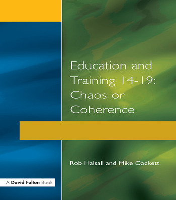 Education and Training 14-19 Chaos or Coherence? book cover