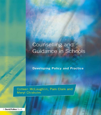 Counseling and Guidance in Schools Developing Policy and Practice book cover