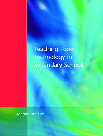 Teaching Food Technology in Secondary School book cover