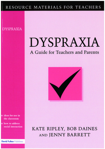 Dyspraxia A Guide for Teachers and Parents book cover