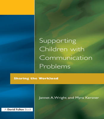 Supporting Children with Communication Problems Sharing the Workload book cover