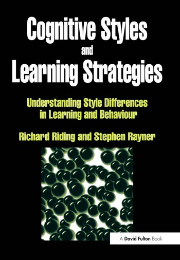 Cognitive Styles and Learning Strategies Understanding Style Differences in Learning and Behavior book cover