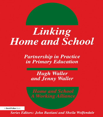 Linking Home and School Partnership in Practice in Primary Education book cover