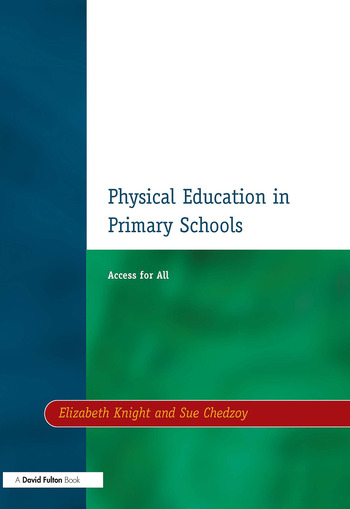 Physical Education in Primary Schools Access for All book cover