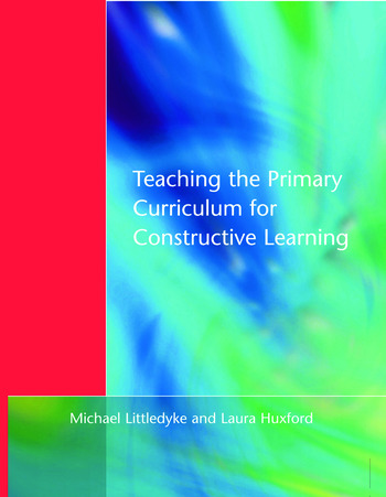 Teaching the Primary Curriculum for Constructive Learning book cover