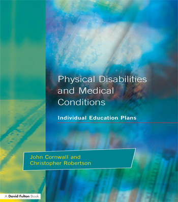 Individual Education Plans Physical Disabilities and Medical Conditions book cover