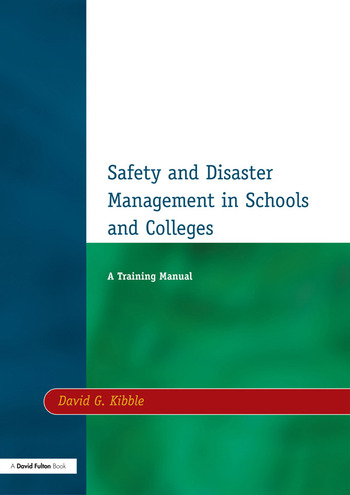 Safety and Disaster Management in Schools and Colleges A Training Manual book cover