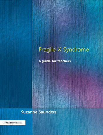 Fragile X Syndrome A Guide for Teachers book cover