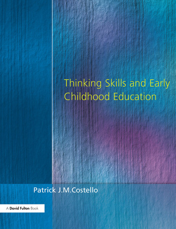 Thinking Skills and Early Childhood Education book cover