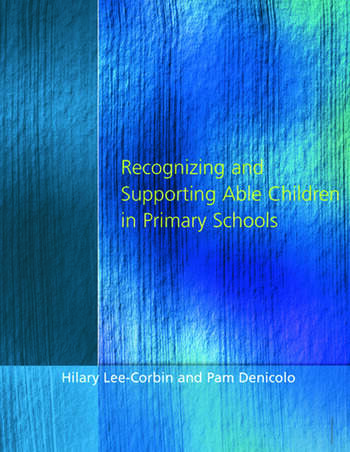 Recognising and Supporting Able Children in Primary Schools book cover