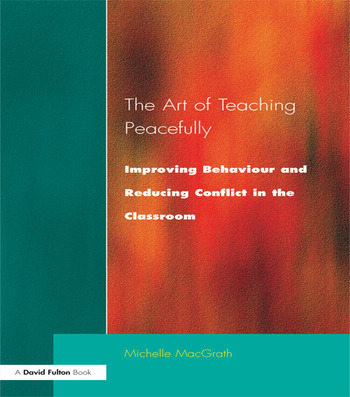 Art of Teaching Peacefully Improving Behavior and Reducing Conflict in the Classroom book cover