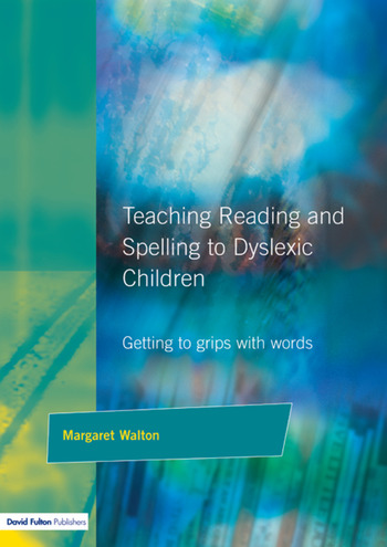 Teaching Reading and Spelling to Dyslexic Children Getting to Grips with Words book cover