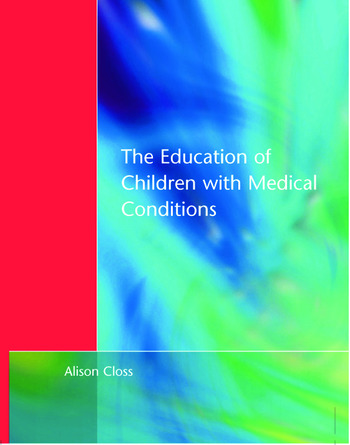 Education of Children with Medical Conditions book cover