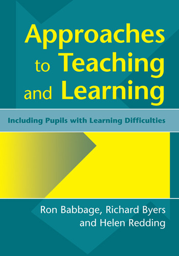 Approaches to Teaching and Learning Including Pupils with Learnin Diffculties book cover