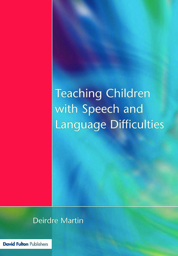 Teaching Children with Speech and Language Difficulties book cover