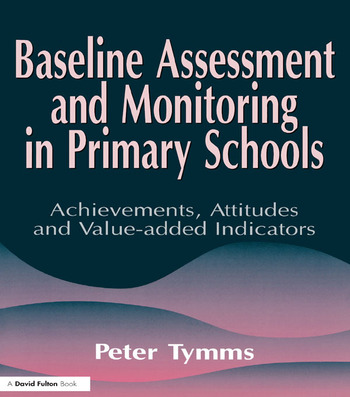 Baseline Assessment and Monitoring in Primary Schools book cover