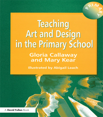 Teaching Art & Design in the Primary School book cover