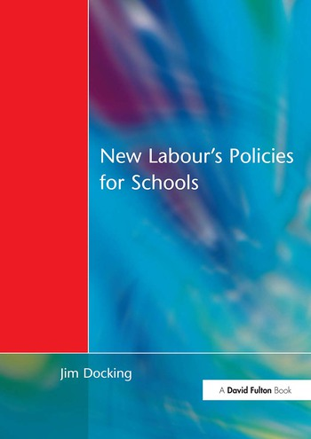 New Labour's Policies for Schools Raising the Standard? book cover