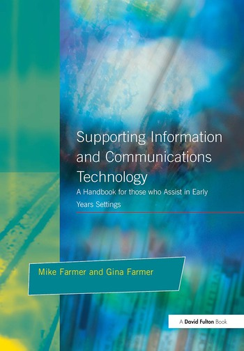 Supporting Information and Communications Technology A Handbook for those who Assist in Early Years Settings book cover