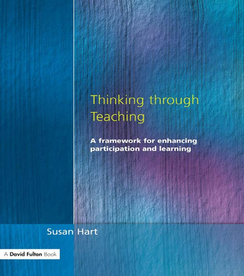 Thinking Through Teaching A Framework for Enhancing Participation and Learning book cover
