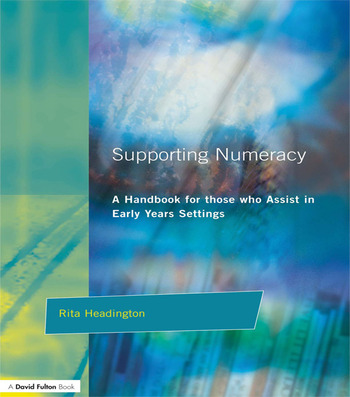 Supporting Numeracy A Handbook for those who Assist in Early Years Settings book cover