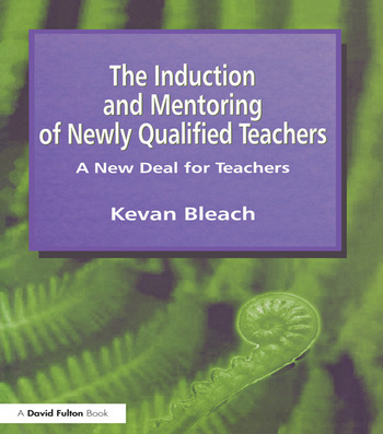 Induction and Mentoring of Newly Qualified Teachers A New Deal for Teachers book cover