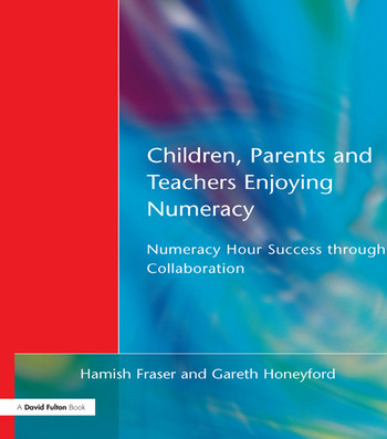 Children, Parents and Teachers Enjoying Numeracy Numeracy Hour Success Through Collaboration book cover