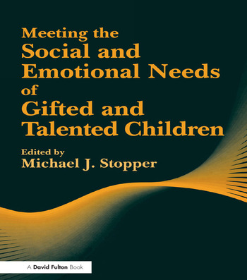 Meeting the Social and Emotional Needs of Gifted and Talented Children book cover
