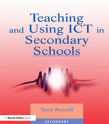 Teaching and Using ICT in Secondary Schools book cover