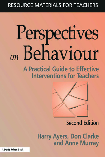 Perspectives on Behaviour A Practical Guide to Effective Interventions for Teachers book cover
