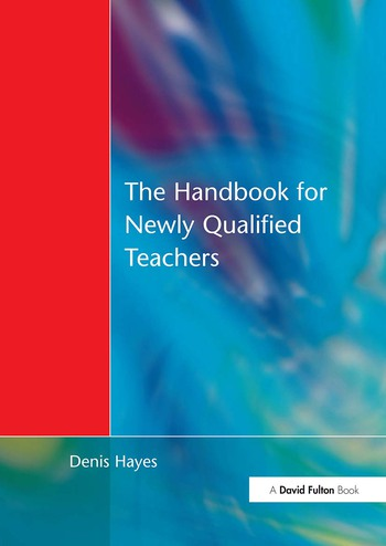 Handbook for Newly Qualified Teachers Meeting the Standards in Primary and Middle Schools book cover