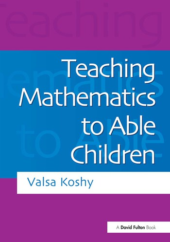 Teaching Mathematics to Able Children book cover