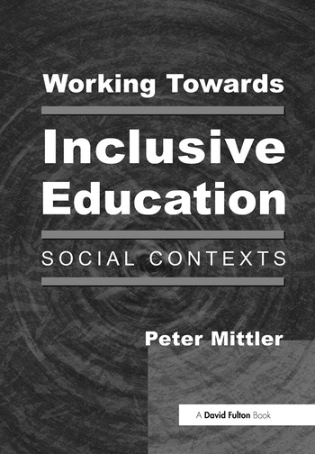 Working Towards Inclusive Education Social Contexts book cover