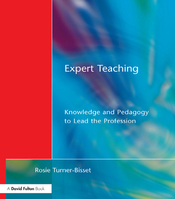 Expert Teaching Knowledge and Pedagogy to Lead the Profession book cover