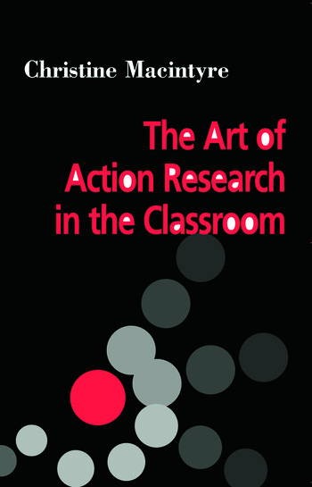 The Art of Action Research in the Classroom book cover