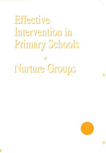 Effective Intervention in Primary Schools Nurture Groups book cover