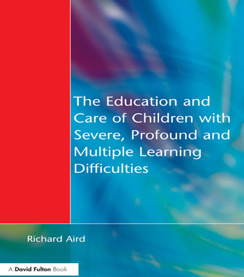 The Education and Care of Children with Severe, Profound and Multiple Learning Disabilities Musical Activities to Develop Basic Skills book cover