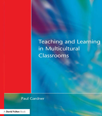 Teaching and Learning in Multicultural Classrooms book cover