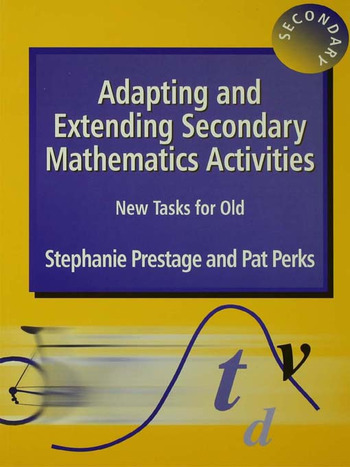 Adapting and Extending Secondary Mathematics Activities New Tasks FOr Old book cover