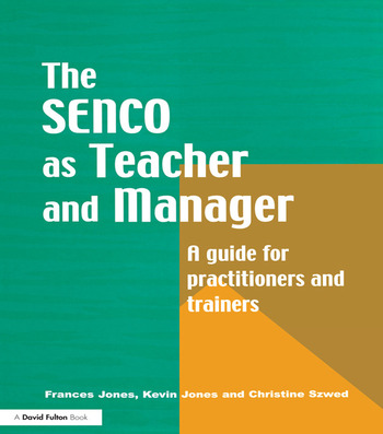 The Special Needs Coordinator as Teacher and Manager A Guide for Practitioners and Trainers book cover