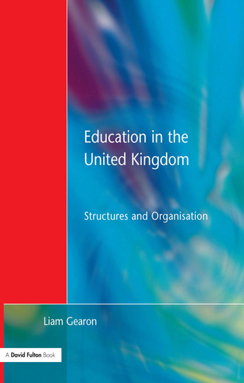 Education in the United Kingdom Structures and Organisation book cover